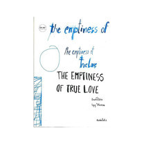 The Emptiness of True love