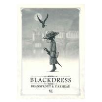 BEANSPROUT&FIREHEAD VI BLACKDRESS ถั่วงอกและหัวไฟ กับเรื่องราวของสุภาพสตรีชุดดำ