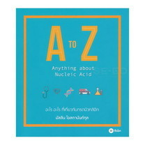 A to Z Anything about Nucleic Acid