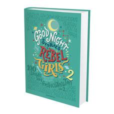 Good Night Stories for Rebel Girls 2 : 100 เรื่องเล่าของผู้หญิงเปลี่ยนโลก เล่ม 2 (ปกแข็ง)