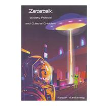 Zetatalk Society Political and Cultural Criticism