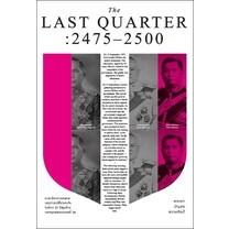 The Last Quarter 2475-2500