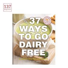 37 สูตรอาหารทางเลือก ปราศจากนมวัว
