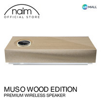 Naim Muso Wood Edition - ลำโพงไร้สายระดับพรีเมียม ( Airplay2, Chromecast, Spotify, Tidal, Quboz, Roon Ready, APTX , USB, App Control )