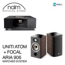 Naim Uniti Atom + Focal Aria 906 สี Noyer - ข้อเสนอสุดพิเศษ