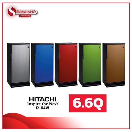 ตู้เย็น 1 ประตู HITACHI รุ่น R-64W 6.6 คิว มี 5 สี ( รับประกันนาน 5 ปี )