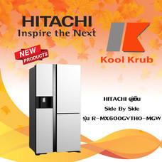 HITACHI SIDE BY SIDE ตู้เย็น รุ่น R-MX600GVTH0(MGW,MIR) ขนาด 20.1 คิว สี MGW,MIR